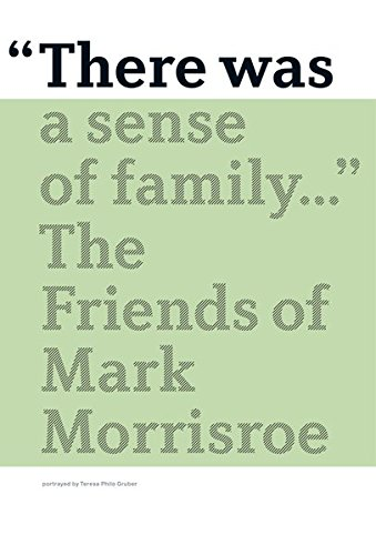 There Was a Sense of Family: The Friends of Mark Morrisroe ebook