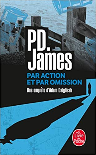 Par Action Et Par Omission Ldp Policiers French Edition