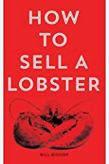 How To Sell A Lobster 2nd Edition Paperback