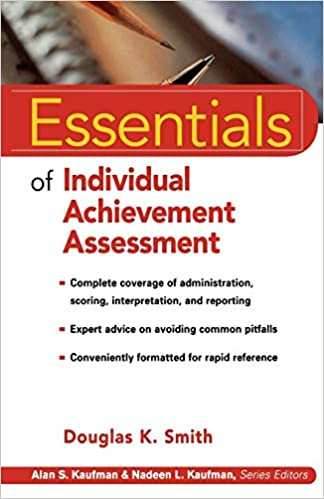 Essentials of Individual Achievement Assessment (Essentials