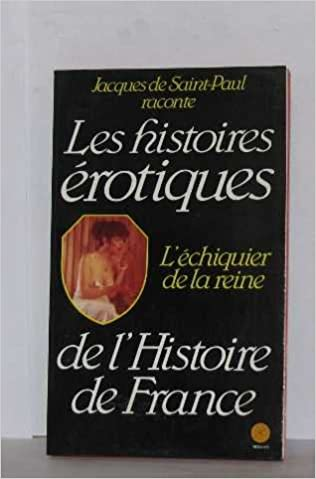 Livres L'Échiquier de la reine (Histoires érotiques de l'histoire de France) pdf