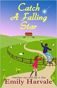 Book Catch A Falling Star: A Hideaway Down Novel (Volume 2)