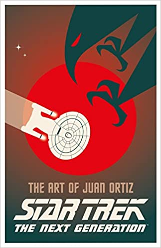 d33a6c000e4 Star Trek The Next Generation  The Art of Juan Ortiz (Star Trek Next  Generation) Hardcover – 5 Sep 2017
