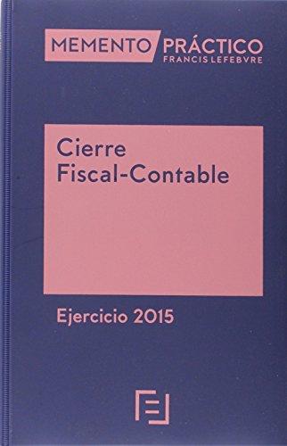 Descargar Libro Memento Practico Cierre Fiscal-contable. Ejercicio 2014 Lefebvre-el Derecho