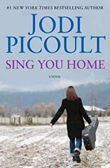 Sing You Home: A Novel by [Picoult, Jodi]