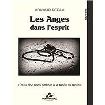 Les Anges dans l'esprit (French Edition)
