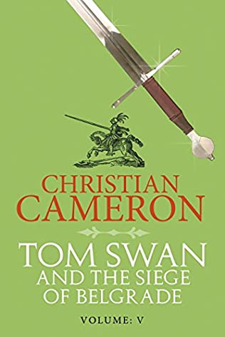 book cover of Tom Swan and the Siege of Belgrade: Part Five