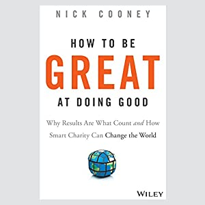 How to Be Great at Doing Good Audiobook