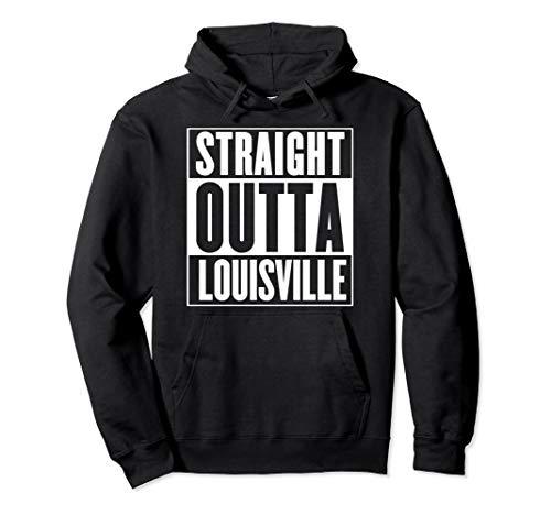 Straight Outta Louisville Pullover Hoodie