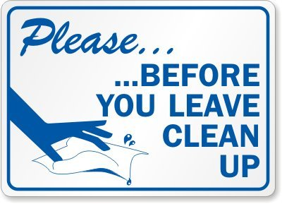 Housekeeping Signs (Please, Before You Leave Clean Up (with graphic) Sign, 14