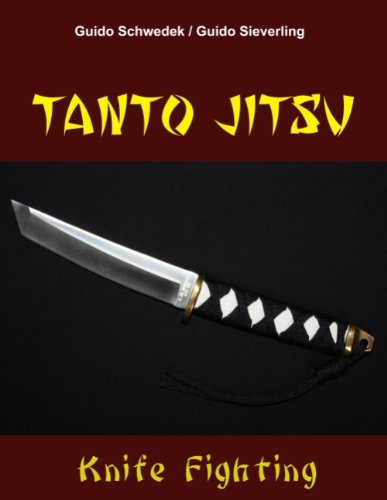Tanto Jitsu: Knife-Fighting