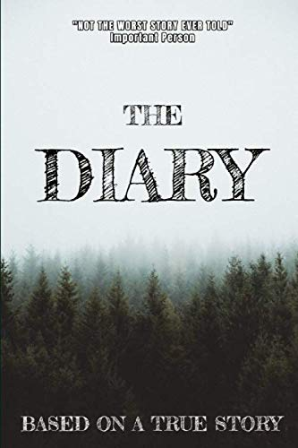 the Diary: Diary. Notebook. Journal. Blank lined paper.120 pages. (Was The Notebook Based On A True Story)