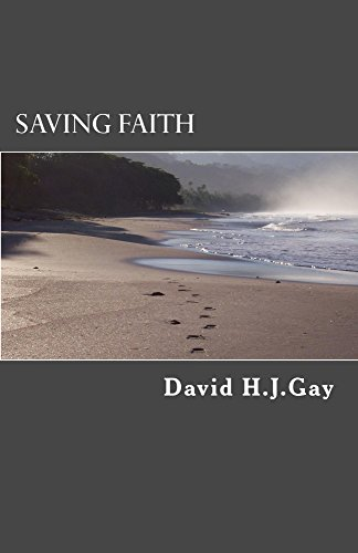 Saving Faith by [Gay, David H.J.]