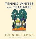 Tennis Whites and Teacakes