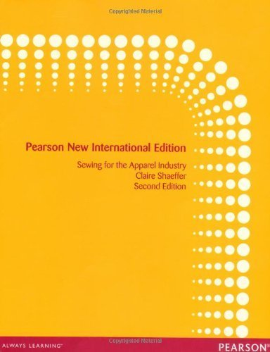 Sewing for the Apparel Industry Pearson New Internat edition by Shaeffer, Claire B. (2013) Paperback