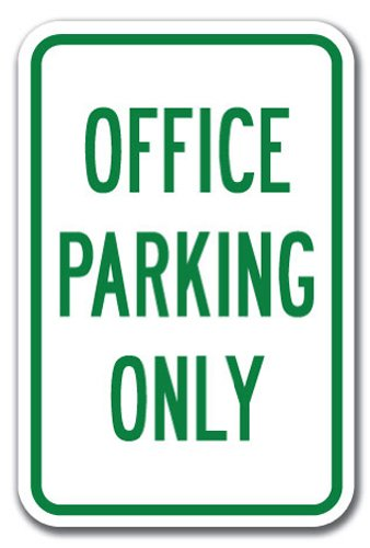 Office Parking Only Sign 12