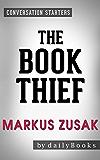 The Book Thief: by Markus Zusak | Conversation Starters