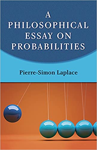 a philosophical essay on probabilities dover books on mathematics  a philosophical essay on probabilities dover books on mathematics amazon co uk marquis de laplace 9780486288758 books
