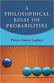 a philosophical essay on probabilities dover books on mathematics a philosophical essay on probabilities dover books on mathematics