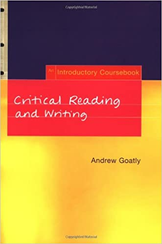 critical reading and writing goatly pdf golkes