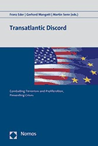 Transatlantic Discord: Combating Terrorism and Proliferation, Preventing Crises pdf epub