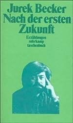 Nach der ersten Zukunft: Erzählungen (suhrkamp taschenbuch)