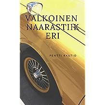 Valkoinen naarastiikeri (Finnish Edition)