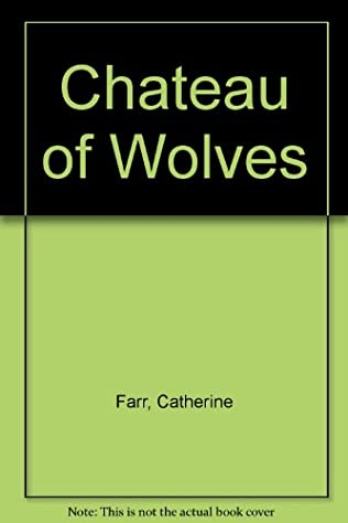 book cover of Chateau of Wolves