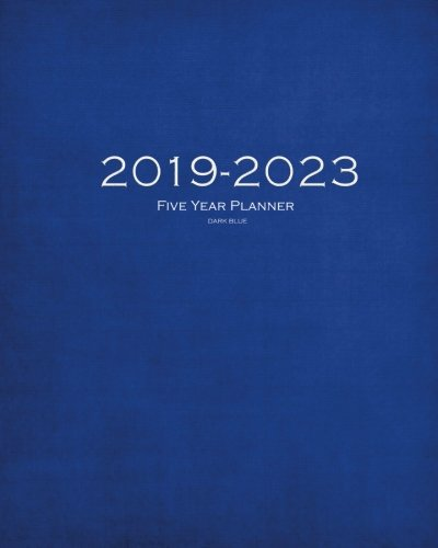 2019 2023 dark blue five year planner 60 months planner and calendarmonthly calendar planner agenda planner and schedule organizer journal planner