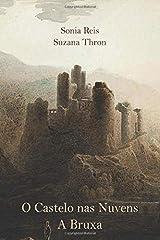 O Castelo nas Nuvens: A Bruxa (Portuguese Edition) Paperback