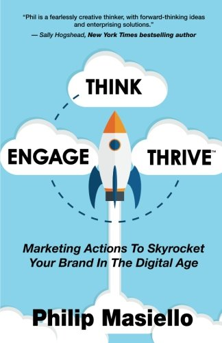 Think-Engage-Thrive-Marketing-Actions-To-Skyrocket-Your-Brand-In-The-Digital-Age