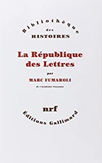 La République des lettres, Fumaroli, Marc