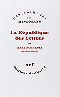 La République des Lettres par Marc Fumaroli