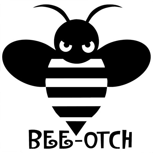 (Bee-otch Funny Vinyl Decal Sticker | Cars Trucks Vans Walls Laptops Cups | Black | 5.5 inches | KCD1316 )