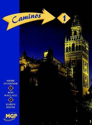 Caminos 1 segunda edicion: Stage 1 by Niobe Oconnor 1996-12 ...