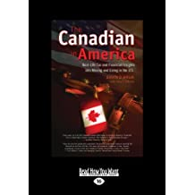 The Canadian in America (Large Print 16pt): Written by Brian D. Wruk And Terry F. Ritchie, 2012 Edition, (Large Print 16 pt) Publisher: ReadHowYouWant [Paperback]