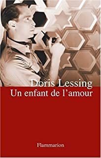 Un enfant de l'amour, Lessing, Doris