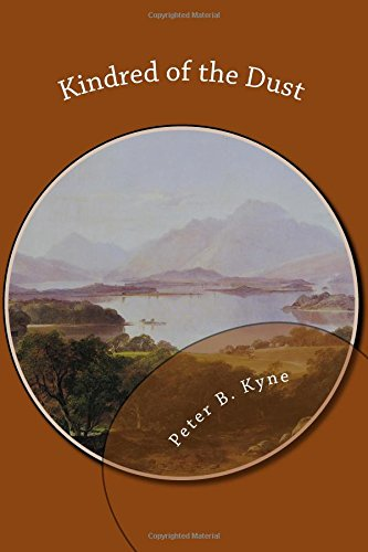 Kindred of the Dust by Peter B. Kyne