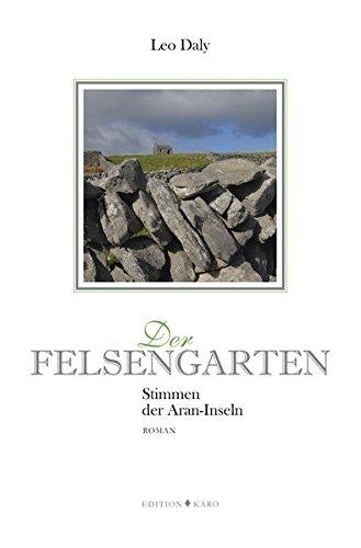 Der Felsengarten: Stimmen der Aran-Inseln