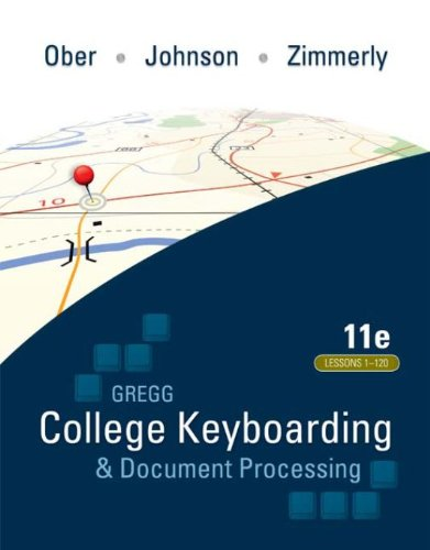 Gregg College Keyboarding & Document Processing (GDP); Lessons 1-120, main text Pdf