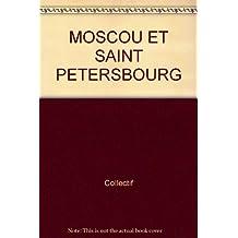 Moscou et saint petersbourg g