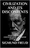Civilization and Its Discontents: Adapted for the Contemporary Reader (Modern Classics)