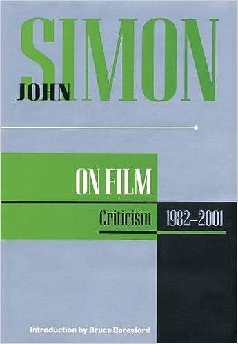 Amazon Com John Simon On Film Criticism 1982 2001 Applause Books 0073999847383 Simon John Books