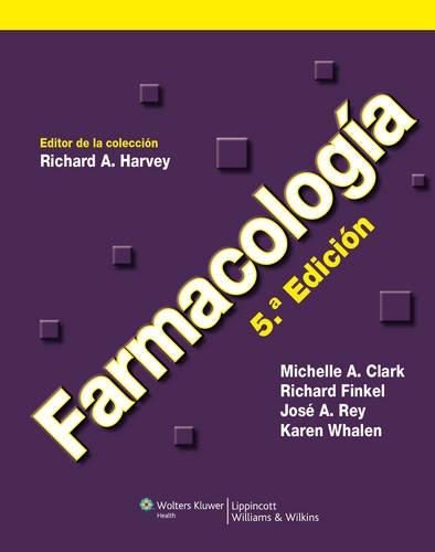 Farmacologa (Lippincott Illustrated Reviews Series) (Spanish Edition)