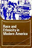 Race and Ethnicity in Modern America, Meister, Richard J., 0669911240