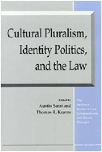 Laden Sie Ebooks für Windows herunter Cultural Pluralism, Identity Politics, and the Law (The Amherst Series in Law, Jurisprudence, and Social Thought) PDF 0472088513