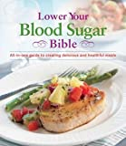 Lower Your Blood Sugar Bible, , 1450860877