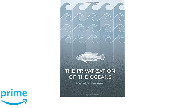 The Privatization of the Oceans (MIT Press)