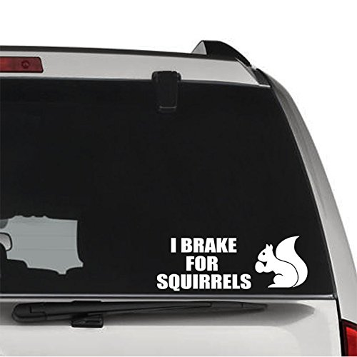 GottaLoveStickerz I Brake for Squirrels Nuts Removable Vinyl Decal Sticker for Laptop Tablet Helmet Windows Wall Decor Car Truck Motorcycle - Size (05 Inch / 13 cm Wide) - Color (Matte White)
