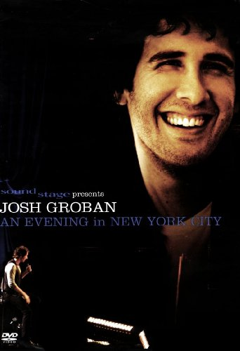 Soundstage Presents: Josh Groban - An Evening in New York City